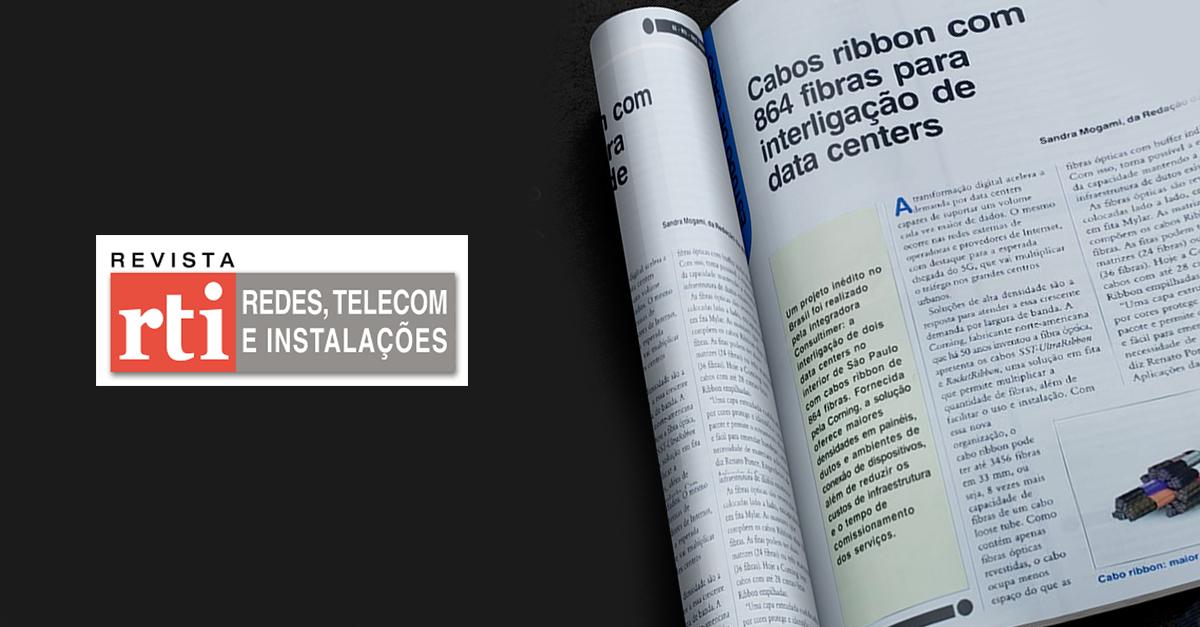 Consultimer é pauta em revista por expertise em Cabos Ribbon